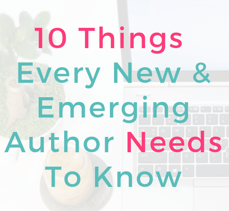 10 Tips For New And Emerging Authors