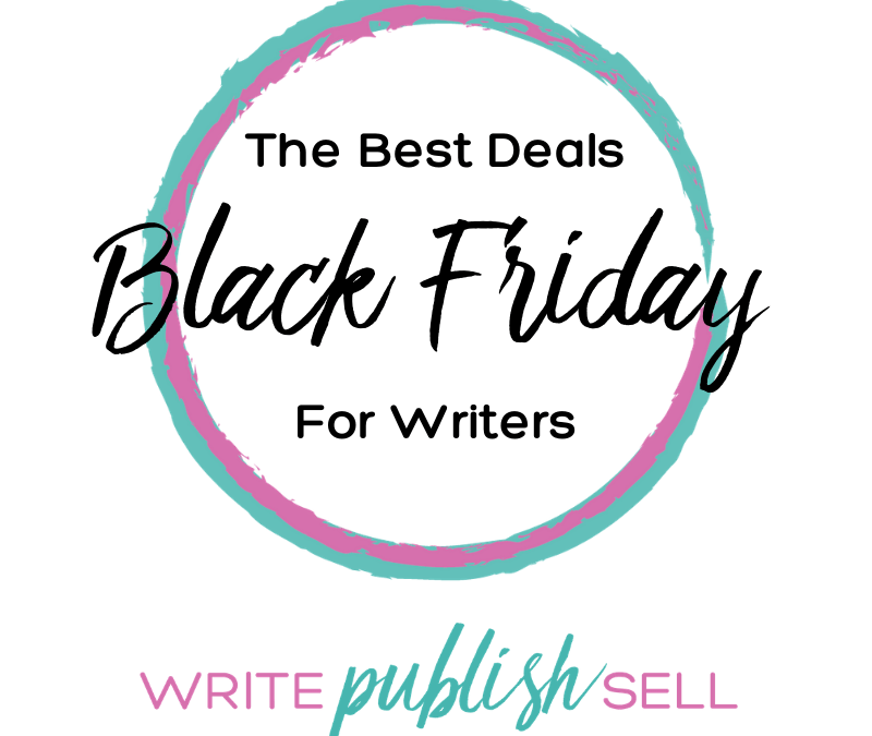 The Best Black Friday Deals for Writers