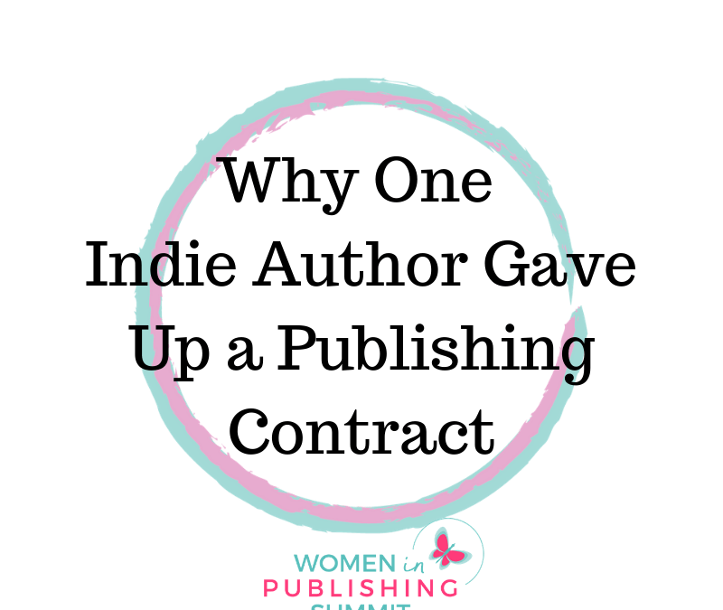 Why I Turned Down A Traditional Publishing Offer