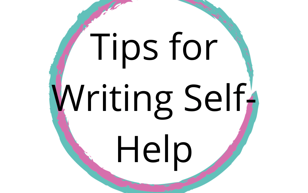 How does your genre inform your writing? Tips for Self-Help writers