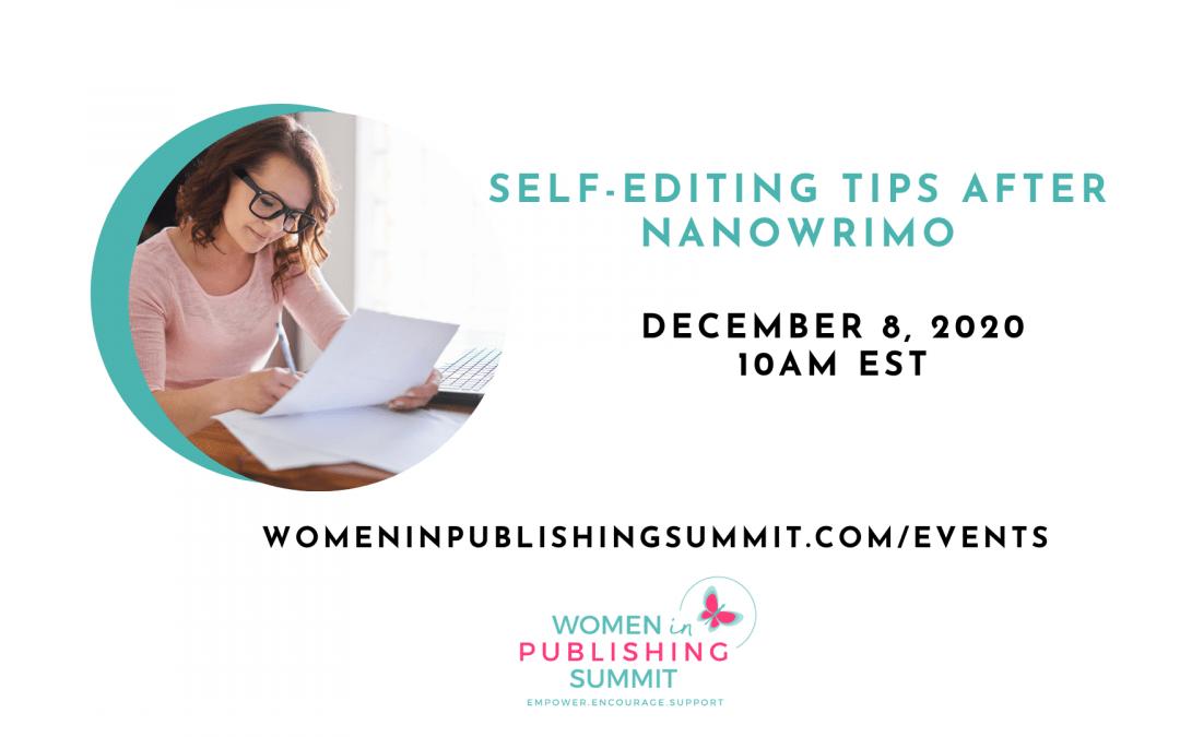 Self-Editing Tips After NaNoWriMo