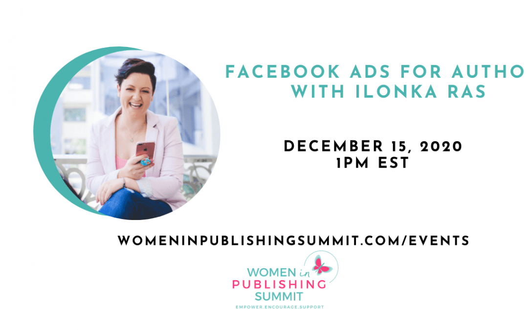 Facebook Ads for Authors with Ilonka Ras, Counterclock Digital