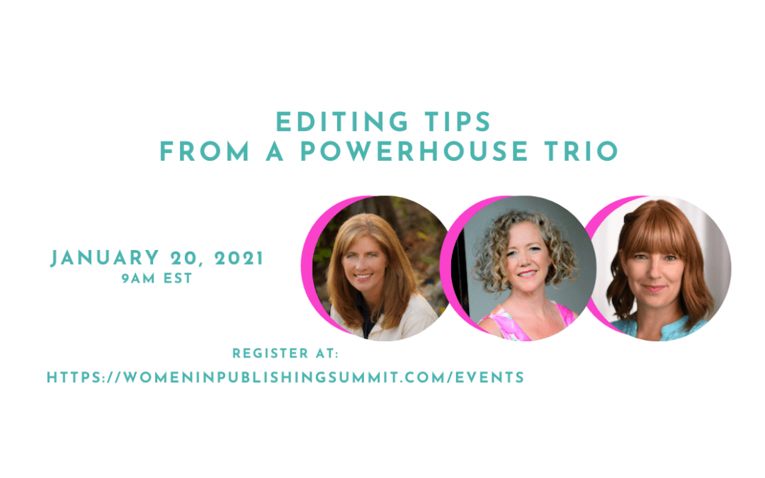 Editing Tips From a Powerhouse Editing Trio