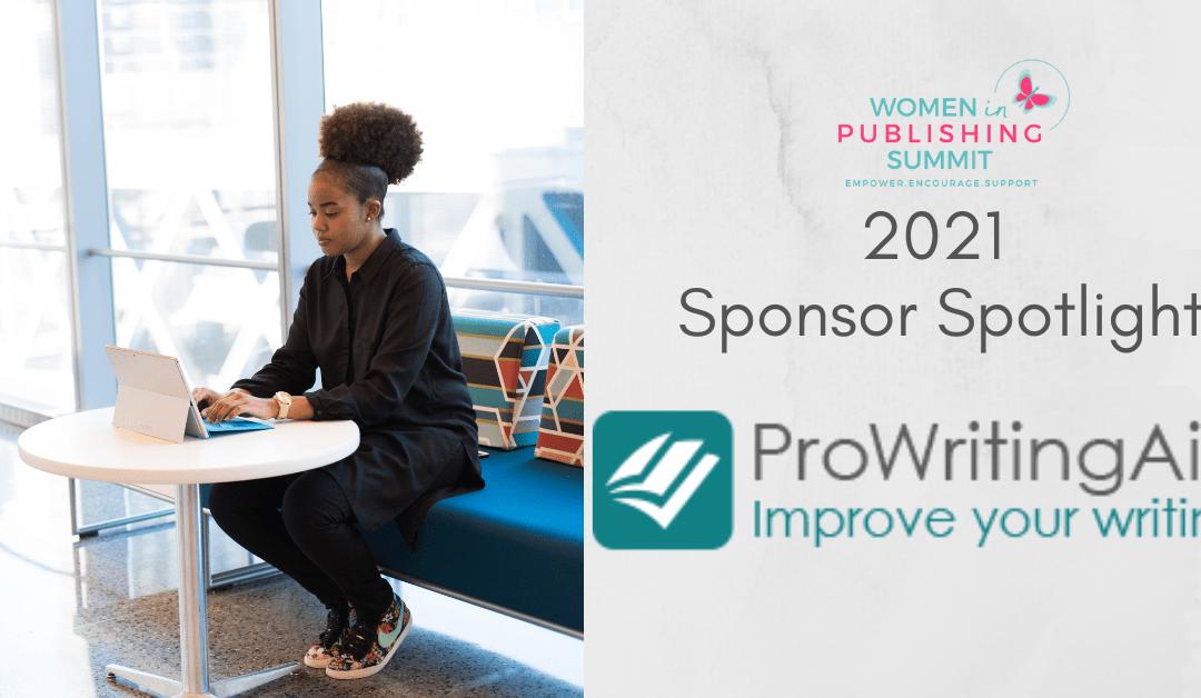 Sponsor Spotlight: ProWritingAid