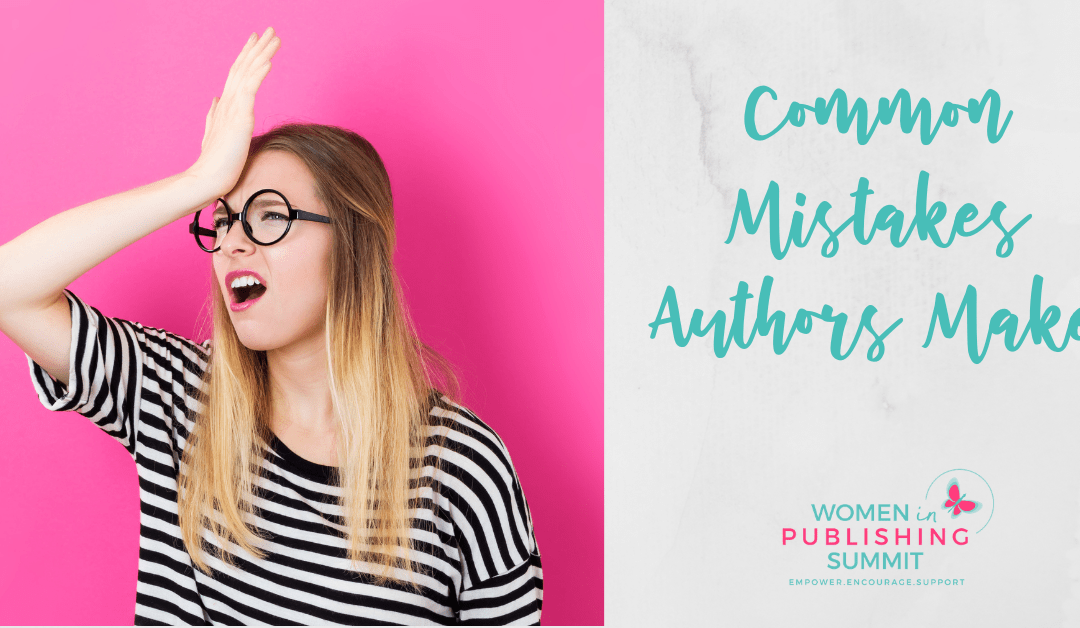 Common Mistakes Authors Make and How to Avoid Them
