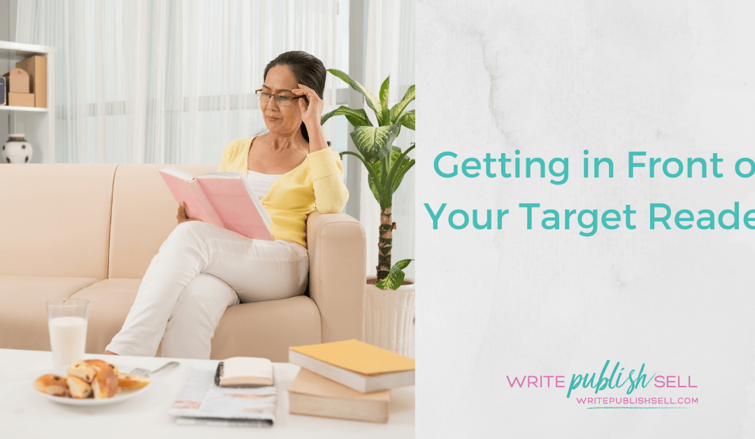 Getting In Front of Your Target Reader with Belinda Griffin