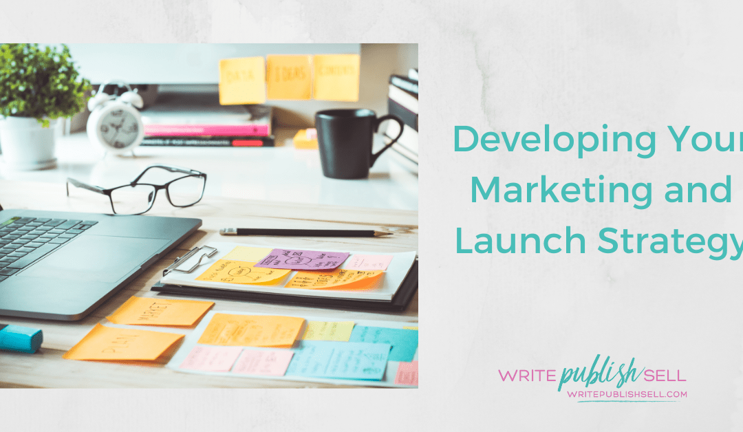 Developing Your Book Launch Strategy